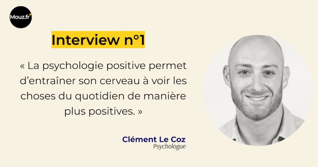 Clément psychologie positive interview n°1