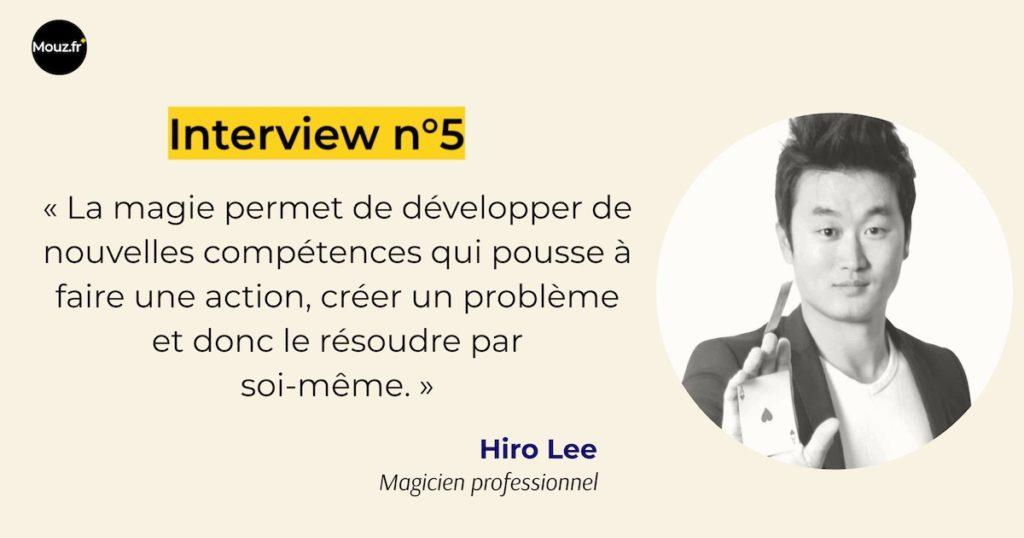 Interview n°5 Hiro magie magicien professionnel